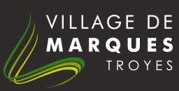 Village de Marques de Troyes